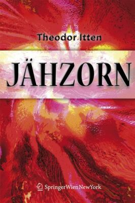 J Hzorn: Psychotherapeutische Antworten Auf Ein Unberechenbares Gef Hl 9783211486221