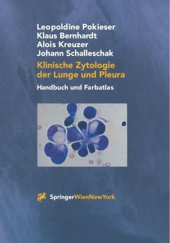 Klinische Zytologie der Lunge Und Pleura: Handbuch Und Farbatlas 9783211835364
