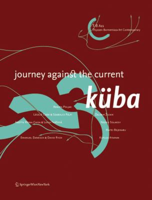 Kuba: Journey Against the Current 9783211365137