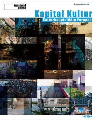 Kunst Und Kirche 1/2009: Kapital Kultur. Kulturhauptst Dte Europas 9783211899052