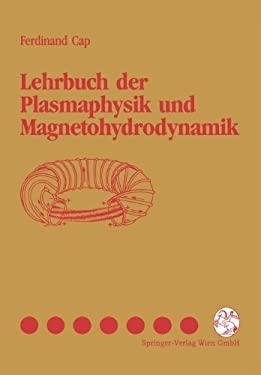 Lehrbuch Der Plasmaphysik Und Magnetohydrodynamik 9783211825709