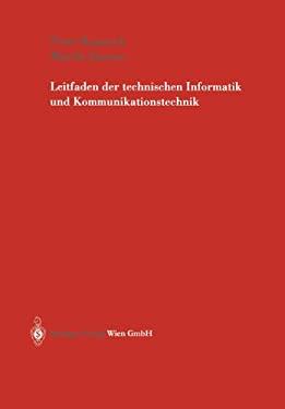 Leitfaden Der Technischen Informatik Und Kommunikationstechnik 9783211007655