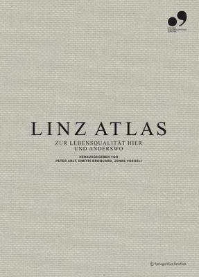 Linz Atlas: Zur Lebensqualit T Hier Und Anderswo 9783211889671