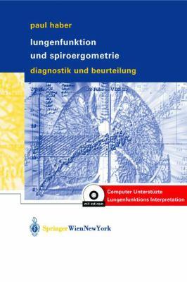 Lungenfunktion Und Spiroergometrie: Interpretation Und Befunderstellung 9783211007471