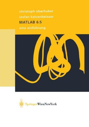 MATLAB 6.5: Eine Einf Hrung 9783211838266