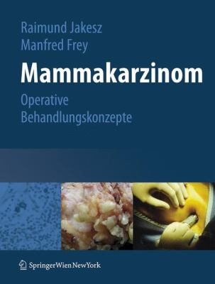 Mammakarzinom: Operative Behandlungskonzepte 9783211296837
