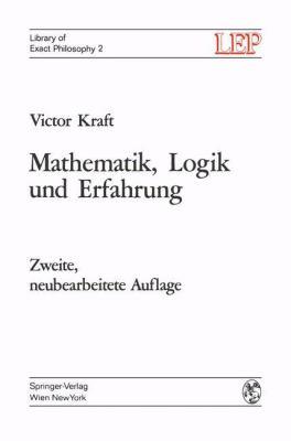 Mathematik, Logik Und Erfahrung 9783211809822