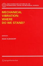 Mechanical Vibration: Where Do We Stand? 7902711