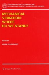 Mechanical Vibration: Where Do We Stand? 11133052