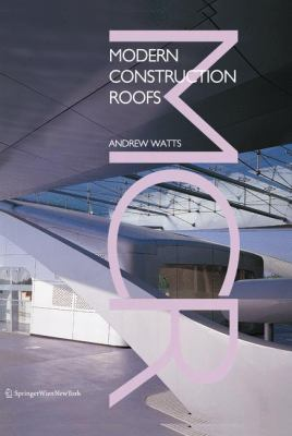 Modern Construction: Roofs 9783211240717