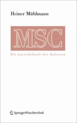 Msc Maximal Stress Cooperation: Die Antriebskraft Der Kulturen 9783211252932