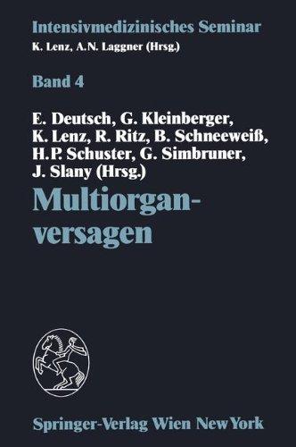 Multiorganversagen: 10. Wiener Intensivmedizinische Tage, 21.-22. Februar 1992 9783211823347