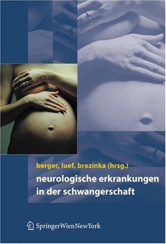 Neurologische Erkrankungen in Der Schwangerschaft 9783211004920