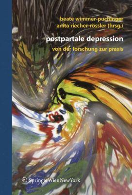 Postpartale Depression: Von Der Forschung Zur Praxis 9783211299555