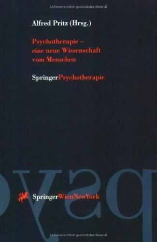 Psychotherapie - Eine Neue Wissenschaft Vom Menschen 9783211828328