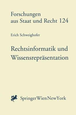 Rechtsinformatik Und Wissensrepr Sentation: Automatische Textanalyse Im Volkerrecht Und Europarecht 9783211832165