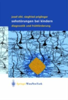 Sehstorungen Bei Kindern: Diagnostik Und Fruhforderung 9783211836088