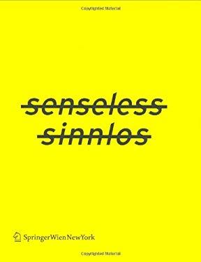 Senseless: Defying the Mechanisms of Disablement 9783211219492