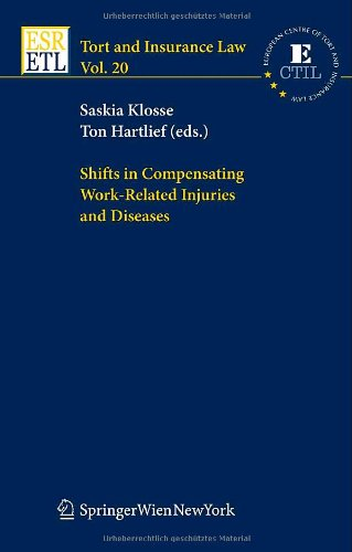 Shifts in Compensating Work-Related Injuries and Diseases 9783211715550