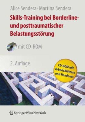 Skills-Training Bei Borderline- Und Posttraumatischer Belastungsstorung [With CDROM] 9783211717844
