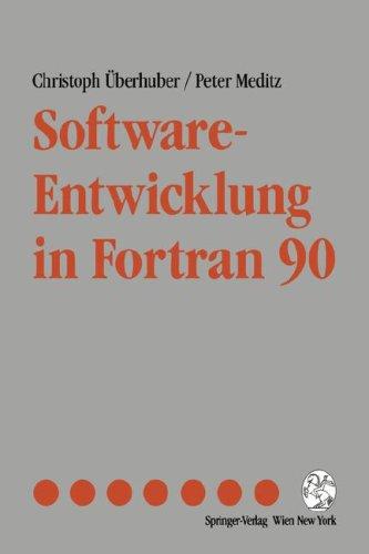 Software-Entwicklung in FORTRAN 90 9783211824504