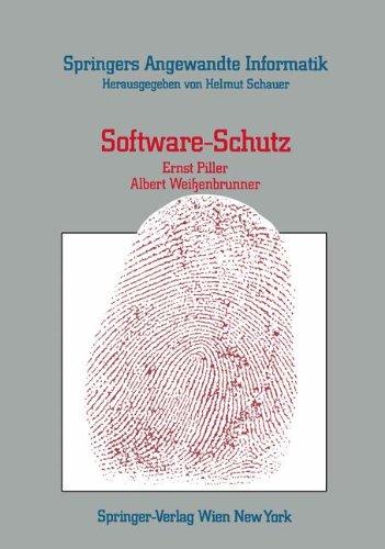 Software-Schutz: Rechtliche, Organisatorische Und Technische Maanahmen 9783211819661