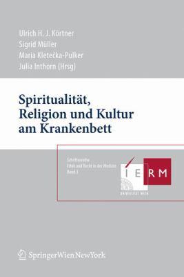 Spiritualitat, Religion Und Kultur Am Krankenbett 9783211094624