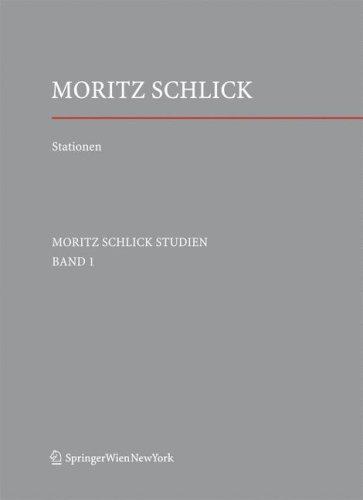 Stationen. Dem Philosophen Und Physiker Moritz Schlick Zum 125. Geburtstag 9783211715802