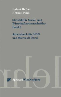 Statistik Fa1/4r Sozial- Und Wirtschaftswissenschaftler. Band 2