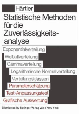 Statistische Methoden Fa1/4r Die Zuverlassigkeitsanalyse 9783211958100