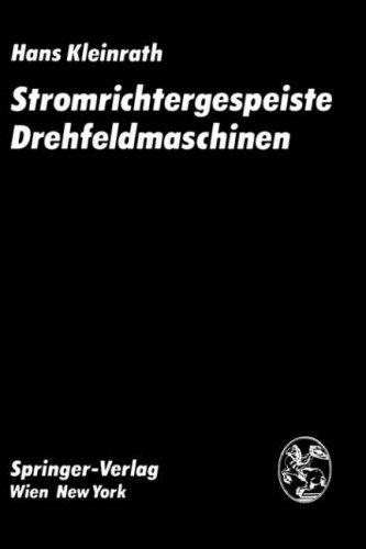 Stromrichtergespeiste Drehfeldmaschinen 9783211815656