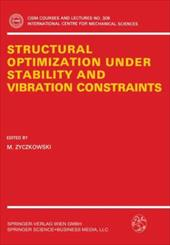 Structural Optimization Under Stability and Vibration Constraints 7904881