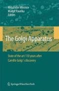 The Golgi Apparatus: State of the Art 110 Years After Camillo Golgi's Discovery