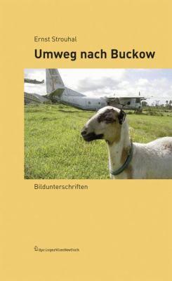 Umweg Nach Buckow: Bildunterschriften