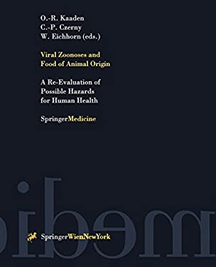 Viral Zoonoses and Food of Animal Origin: A Re-Evaluation of Possible Hazards for Human Health 9783211829271
