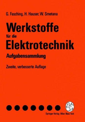 Werkstoffe F R Die Elektrotechnik: Aufgabensammlung 9783211826843