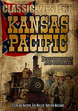 Kansas Pacific: Classic Western