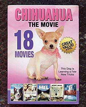 CHIHUAHUA The MOVIE ** 18 MOVIES ** 4 DVD SET ** 25+ HOURS