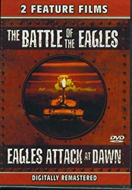 Double Feature: The Battle of the Eagles / Eagles Attack at Dawn