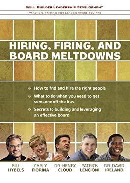 Skill Builder Leadership Development: Hiring, Firing, and Board Meltdowns