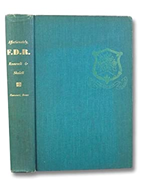 Affectionately, F.D.R: A son's story of a lonely man