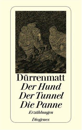Der Hund/Der Tunnel/Die Panne 9783257230611