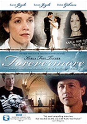 Forevermore: Karla Fay Tucker