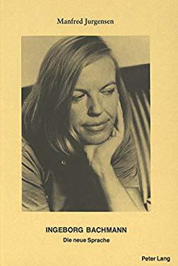 Ingeborg Bachmann: Die neue Sprache (German Edition) - Jurgensen, Manfred