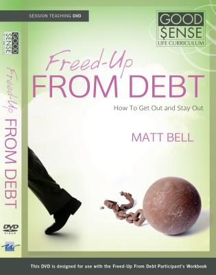 Freed-Up from Debt: How to Get Out and Stay Out [With CD/DVD]