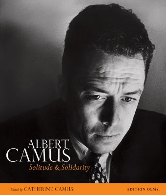 Albert Camus: Solitude and Solidarity 9783283011888