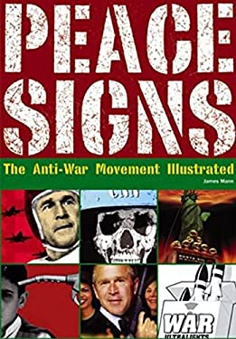 Peace Signs: The Anti-War Movement Illustrated 9783283004873