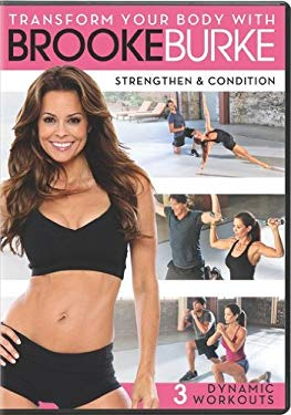 Transform Your Body with Brooke Burke - Strengthen & Condition
