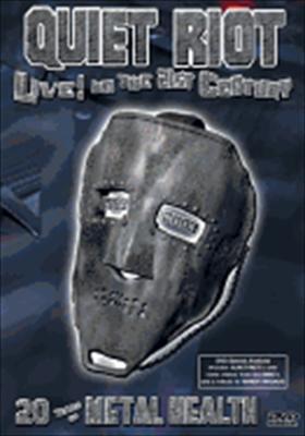 Quiet Riot: Live in the 21st Century