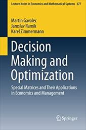Decision Making and Optimization: Special Matrices and Their Applications in Economics and Management (Lecture Notes in Economics 22498777